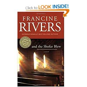 """And the Shofar Blew"" by Francine Rivers :Book Review"