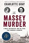 The Massey Murder: A Maid, Her Master...