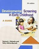 Developmental Screening in Early Childhood: A Guide