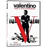 Valentino: The Last Emperor ~ Valentino