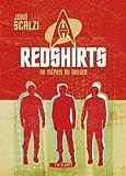 Redshirts - Au m�pris du danger