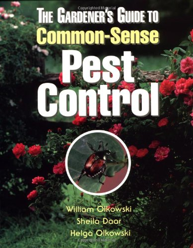 The Gardener's Guide to Common-Sense Pest Control
