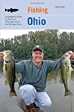 Fishing Ohio: An Angler's Guide To Over 200 Fishing Spots In The Buckeye State