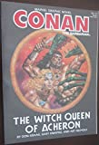 img - for Conan the Barbarian - The Witch Queen of Acheron (Marvel Graphic Novel, No. 19) book / textbook / text book