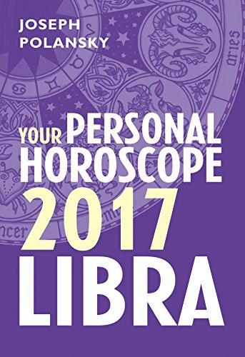Libra 2017: Your Personal Horoscope (Personal Horoscope compare prices)