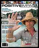 img - for Positive Impact Magazine book / textbook / text book