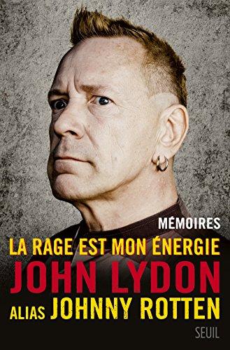 La Rage est mon énergie: Mémoires