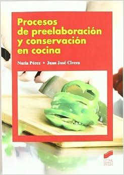 DE PREELABORACION Y CONSERVACION EN COCINA (Spanish) Perfect Paperback