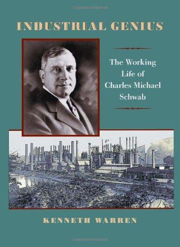 industrial-genius-the-working-life-of-charles-michael-schwab