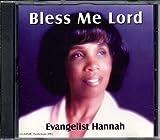 echange, troc Evangelist Hannah - Bless Me Lord