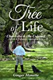img - for Tree of Life ~ Charlotte & the Colonel: A Pride & Prejudice Companion Story. book / textbook / text book