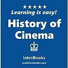 History of Cinema Hörbuch von  IntroBooks Gesprochen von: Andrea Giordani