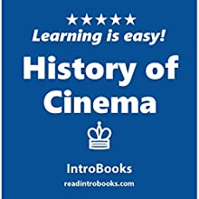 History of Cinema Audiobook by  IntroBooks Narrated by Andrea Giordani