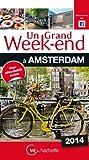 Un Grand Week-End à Amsterdam 2014