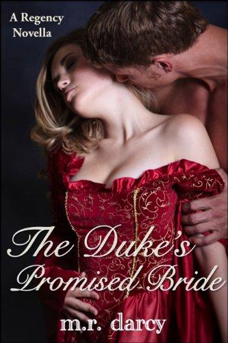 The Duke'S Promised Bride: A Regency Novella