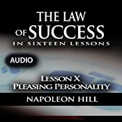 Law of Success - Lesson X - Pleasing Personality | [Napoleon Hill]