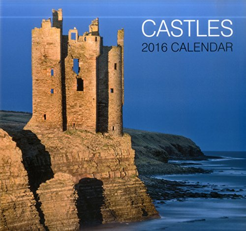 Castles 2016 Calendar (Calendars 2016)