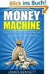 Money Machine: Schritt-f�r-Schritt-An...