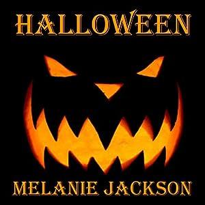 Halloween | [Melanie Jackson]