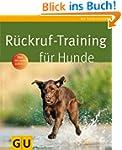 R�ckruf-Training f�r Hunde (Hunde & K...