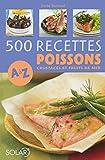 echange, troc Emilie BERTRAND - 500 recettes de poissons de A à Z