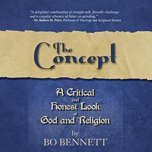 The Concept | [Bo S. Bennett]