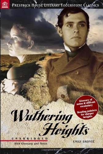 Wuthering Heights: Literary Touchstone Edition, Emily Bronte