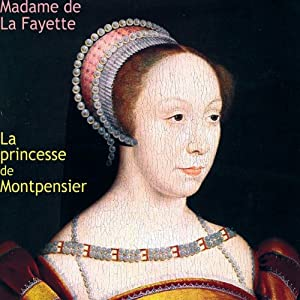 La princesse de Montpensier Audiobook