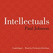 Intellectuals | [Paul Johnson]