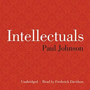 Intellectuals | [Paul Johnson]