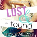 Lost and Found (       UNABRIDGED) by Nicole Williams Narrated by Kate Metroka