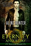 Eternity and a Day (Desires ... - Aline Hunter