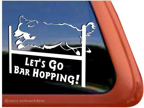Let'S Go Bar Hopping! ~ Agility Bernese Mountain Dog Vinyl Window Decal Dog Sticker front-567022
