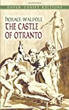 Horace Walpole The Castle of Ontranto (Dover Thrift Editions)