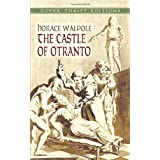 The Castle of Otranto (Dover Thrift Editions) ~ Horace Walpole