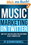 Music Marketing On Twitter: How To Ge...