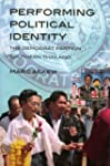 Performing Political Identity: The De...