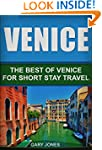 Venice: The Best Of Venice For Short...