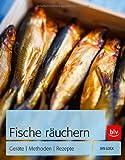 Fische räuchern: Geräte | Methoden | Rezepte