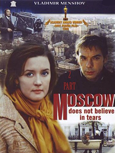 Moscow Does Not Believe in Tears Part Two (English Dubbed)