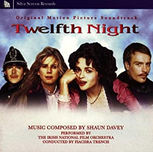 Shaun Davey: Twelfth Night: film score [SOUNDTRACK]