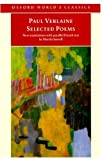 Selected Poems (Oxford World's Classics) (0192833324) by Verlaine, Paul