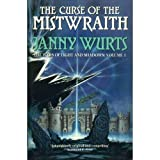The Wars of Light and Shadow (1) - Curse of the Mistwraith (Wars of Light & Shadow)by Janny Wurts