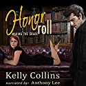 Honor Roll Audiobook by Kelly Collins Narrated by Anthony Lee