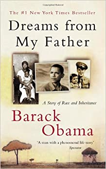 Dreams of My Father- By: Barack Obama Essay