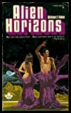 img - for ALIEN HORIZONS: Starblood; Jenny Among the Zeebs; The Joy of Living; The Last Three Months; The Underdweller; Full of, Mostly, Bagels and Cream Cheese; Kelly, Fredric Michael: 1928 - 1987; The Day the Gorf Took Over book / textbook / text book