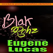 Blak Rohz Audiobook by Eugene Lucas Narrated by Jeff Werden
