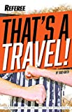 img - for That's A Travel book / textbook / text book