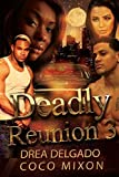 Deadly Reunion 3: Loyalty and The Browns