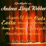 Spotlight on Andrew Lloyd Webber